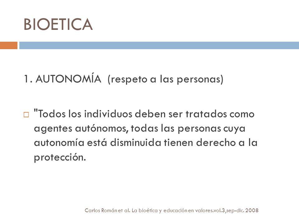 Carlos Román et al. La bioética y educación en valores.vol.3,sep-dic. 2008