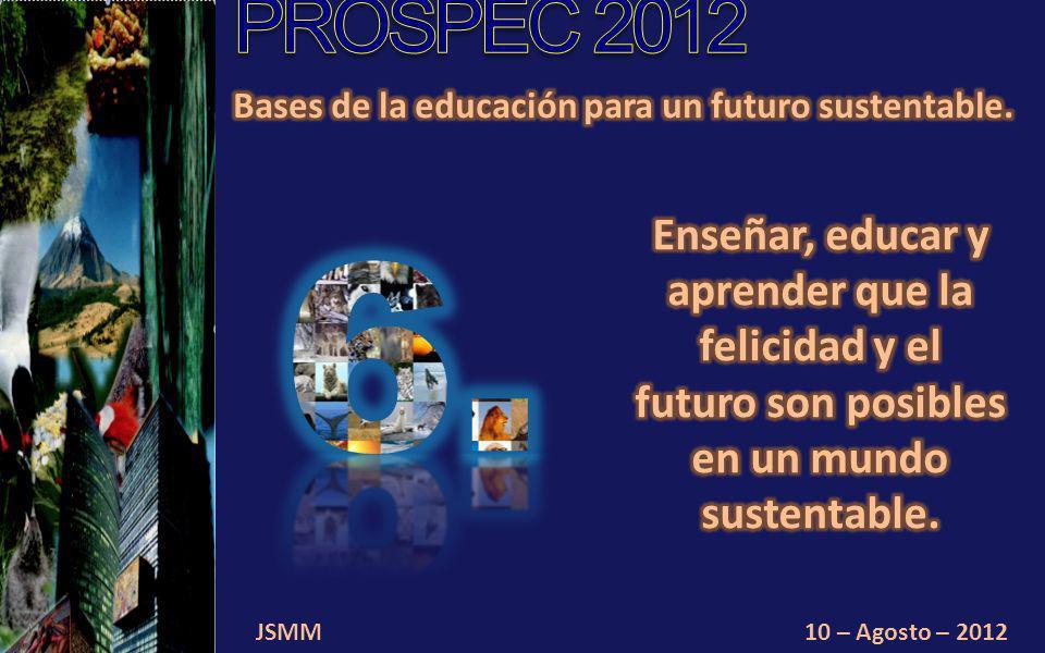 JSMM10 – Agosto – 2012 Conciencia planetaria.