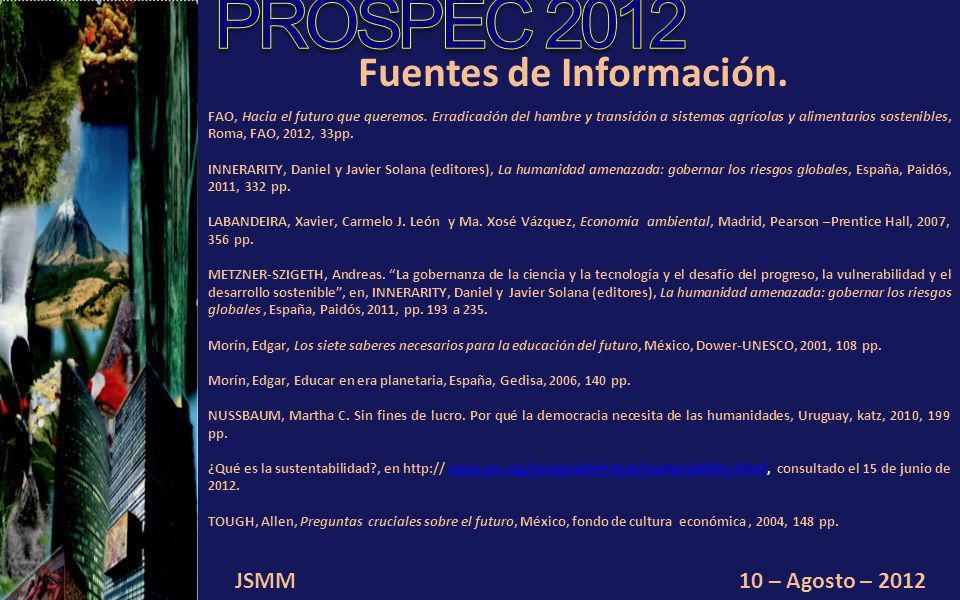 JSMM10 – Agosto – 2012 Fuentes de Información. FAO, Hacia el futuro que queremos.