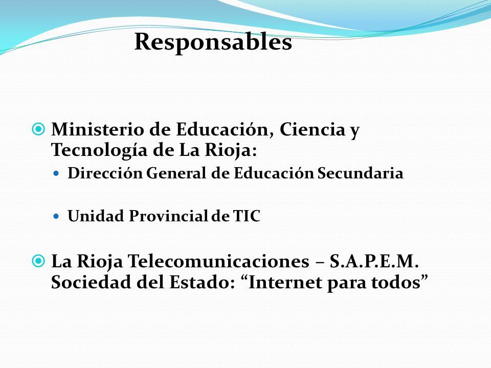 Ministerio de Educación, Ciencia y Tecnología de La Rioja: Dirección General de Educación Secundaria Unidad Provincial de TIC La Rioja Telecomunicacio