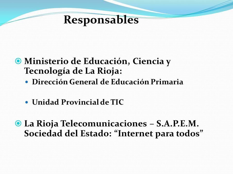 Ministerio de Educación, Ciencia y Tecnología de La Rioja: Dirección General de Educación Primaria Unidad Provincial de TIC La Rioja Telecomunicacione