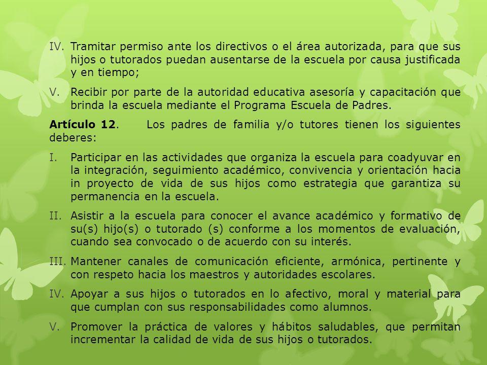CAPÍTULO IV DE LOS PADRES DE FAMILIA Y/O TUTORES DE EDUCACIÓN BÁSICA Artículo 11.