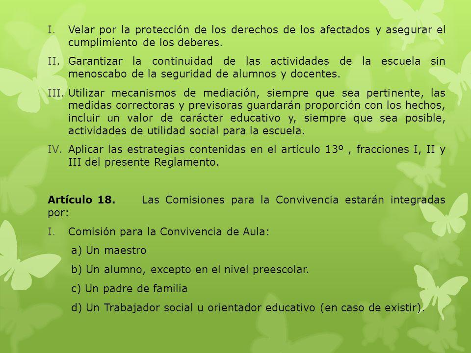 Artículo 16.Las autoridades estatales y municipales de seguridad y de prevención del delito, prestaran la debida colaboración a los centros educativos, para asegurar la protección de cualquier integrante de la comunidad escolar por agresiones a la convivencia.