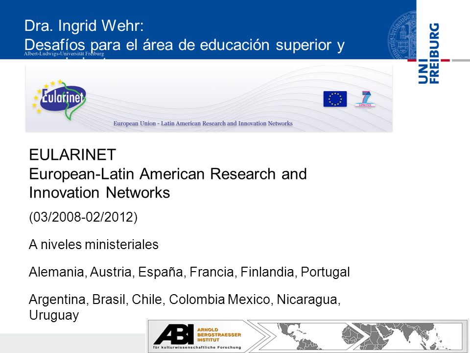 Dra. Ingrid Wehr: Desafíos para el área de educación superior y conocimiento EULARINET European-Latin American Research and Innovation Networks (03/20