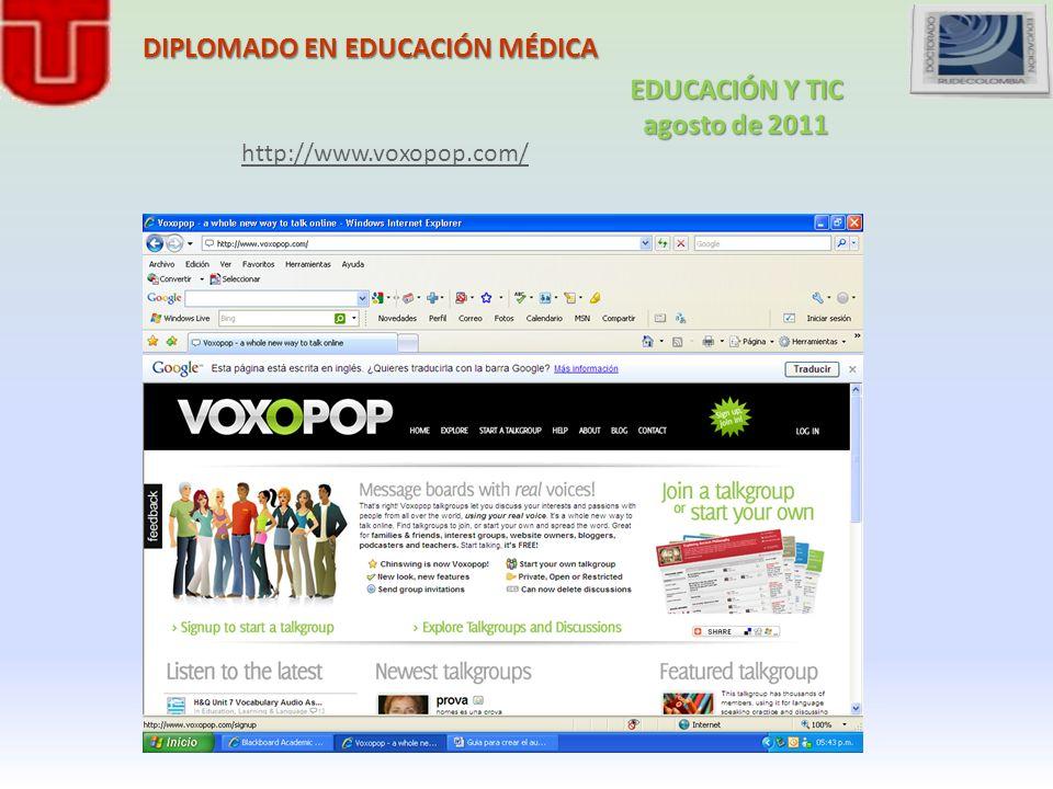 DIPLOMADO EN EDUCACIÓN MÉDICA http://www.voxopop.com/