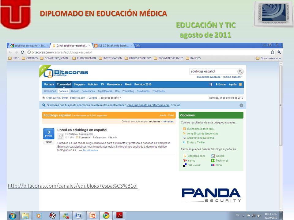 DIPLOMADO EN EDUCACIÓN MÉDICA http://bitacoras.com/canales/edublogs+espa%C3%B1ol