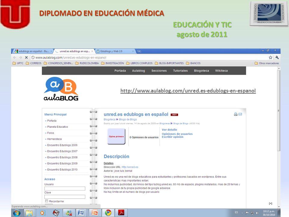 DIPLOMADO EN EDUCACIÓN MÉDICA http://www.aulablog.com/unred.es-edublogs-en-espanol