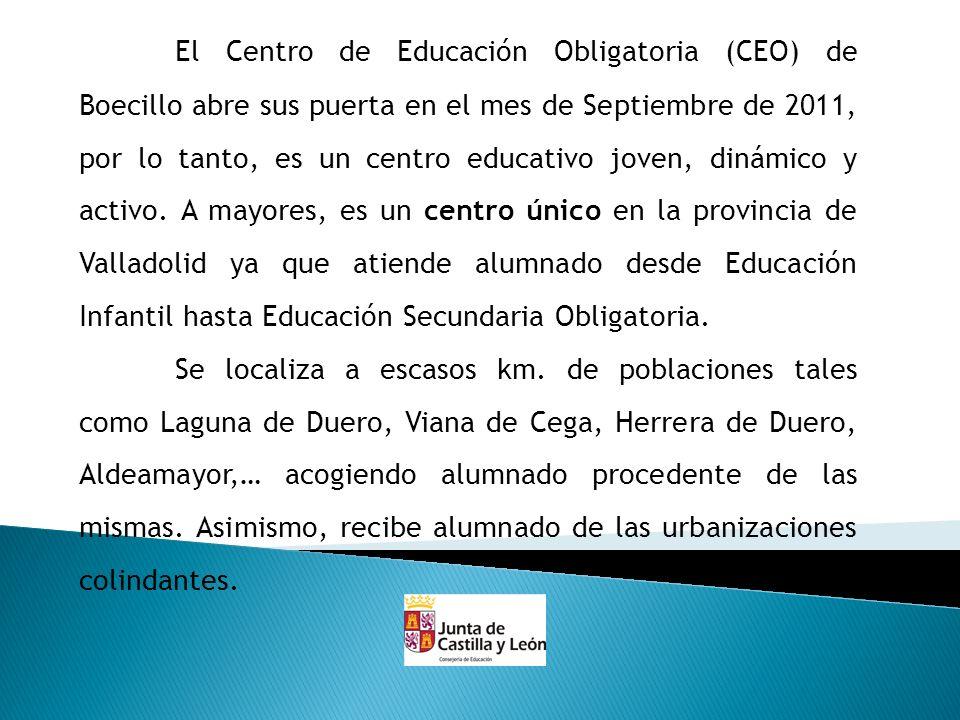 El Centro de Educación Obligatoria (CEO) de Boecillo abre sus puerta en el mes de Septiembre de 2011, por lo tanto, es un centro educativo joven, diná