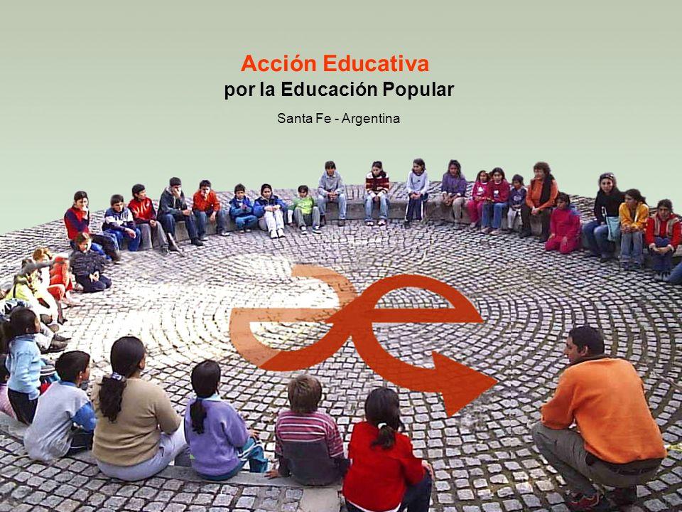 Acción Educativa por la Educación Popular Santa Fe - Argentina