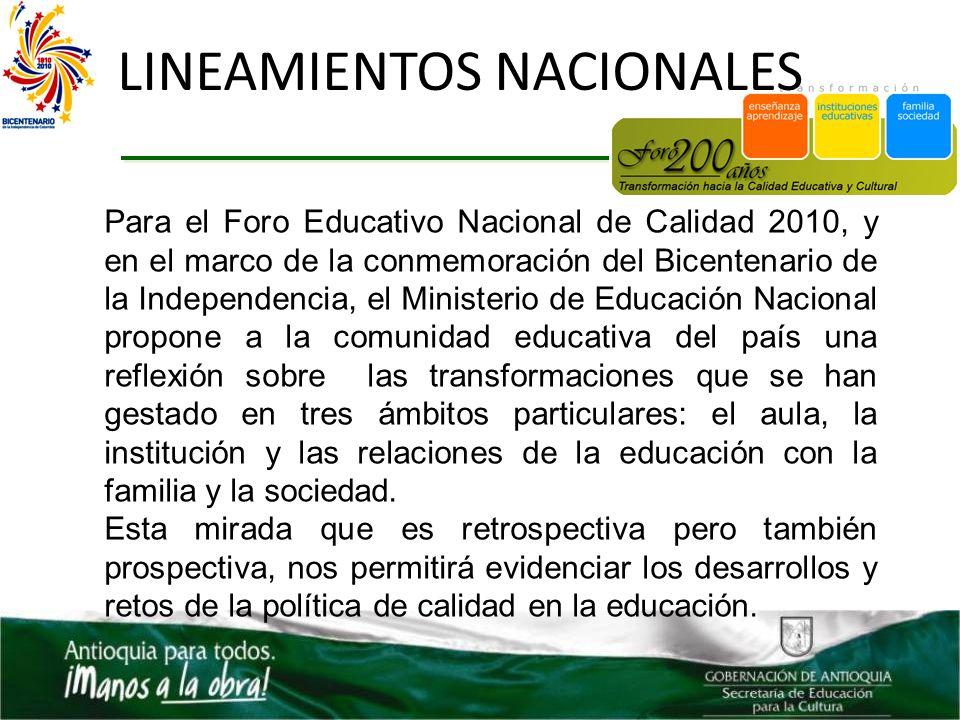 Para el Foro Educativo Nacional de Calidad 2010, y en el marco de la conmemoración del Bicentenario de la Independencia, el Ministerio de Educación Na