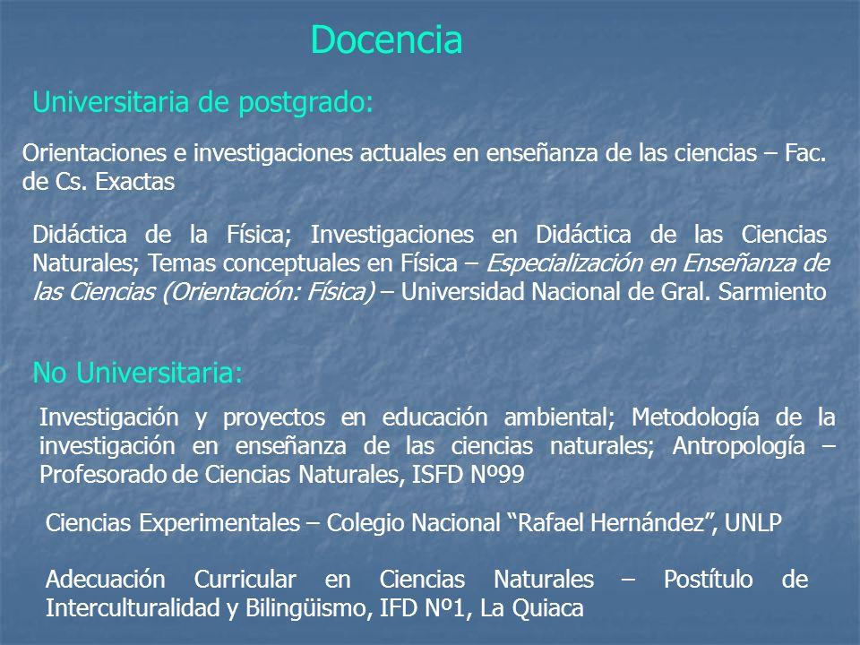 Ciencias Experimentales – Colegio Nacional Rafael Hernández, UNLP No Universitaria: Investigación y proyectos en educación ambiental; Metodología de l