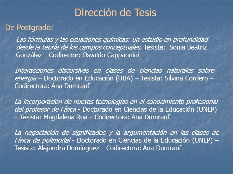 Dirección de Tesis De Postgrado: Interacciones discursivas en clases de ciencias naturales sobre energía – Doctorado en Educación (UBA) – Tesista: Sil