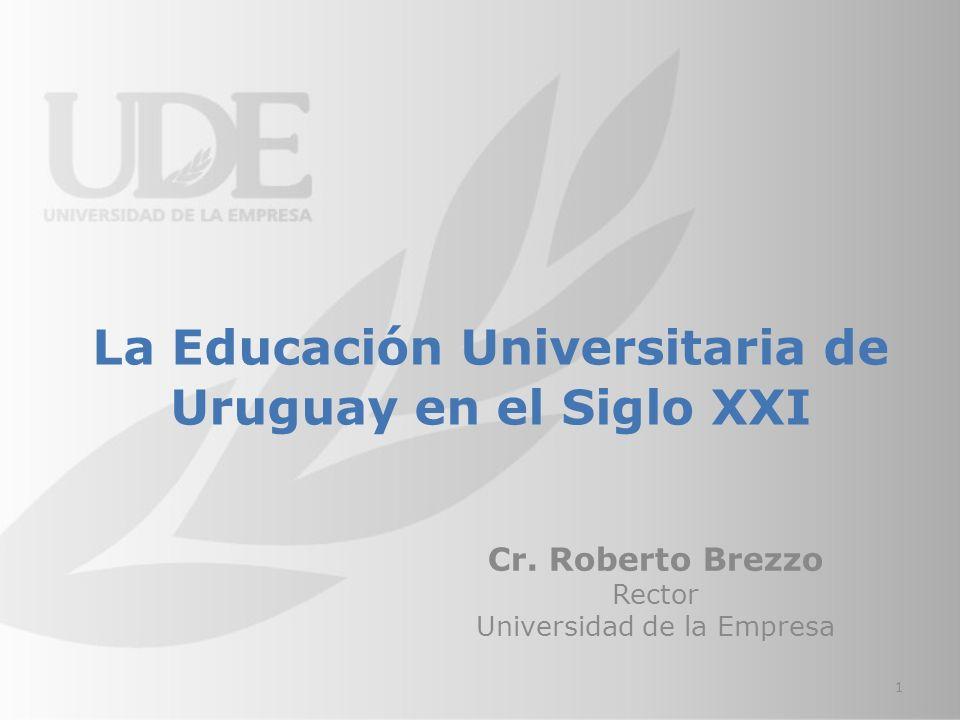 La Educación Universitaria de Uruguay en el Siglo XXI Cr.