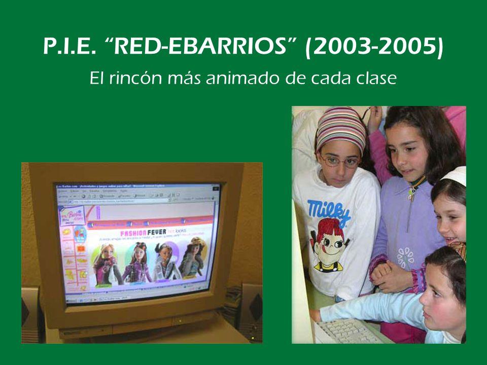P.I.E. RED-EBARRIOS (2003-2005) También nuevo mobiliario