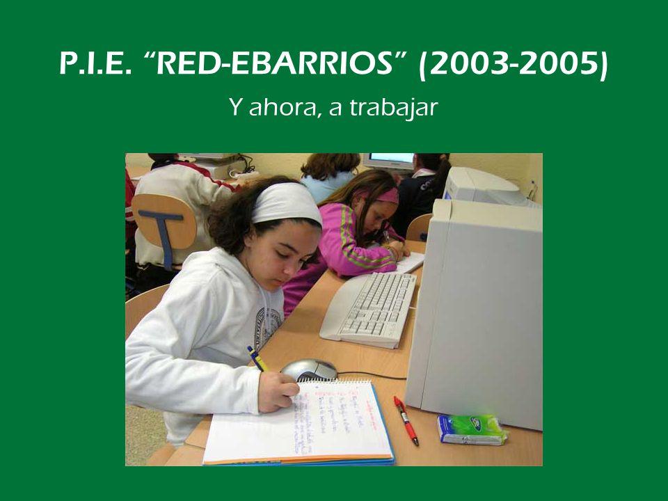 P.I.E. RED-EBARRIOS (2003-2005) Aula para apoyo de Infantil
