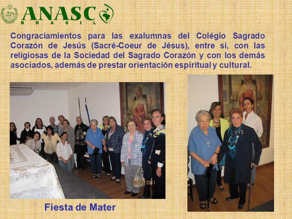 Fiesta de Mater Fiesta de Mater Congraciamientos para las exalumnas del Colégio Sagrado Corazón de Jesús (Sacré-Coeur de Jésus), entre si, con las rel