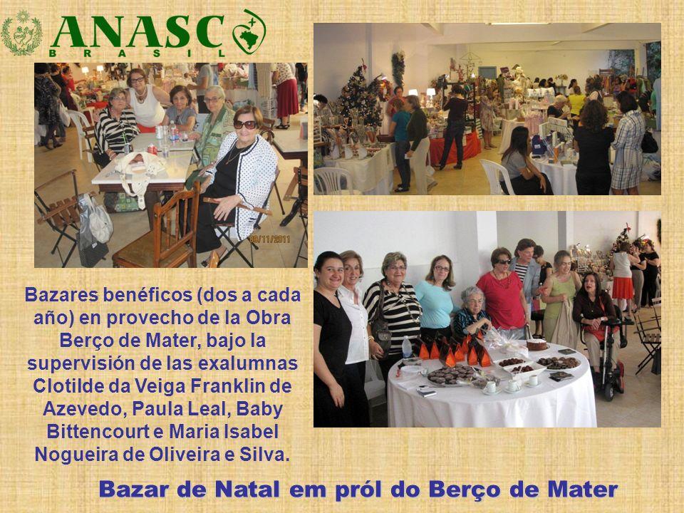 Bazar de Natal em pról do Berço de Mater Bazares benéficos (dos a cada año) en provecho de la Obra Berço de Mater, bajo la supervisión de las exalumna