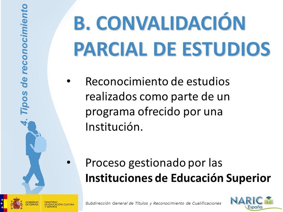 Subdirección General de Títulos y Reconocimiento de Cualificaciones Reconocimiento de estudios realizados como parte de un programa ofrecido por una I