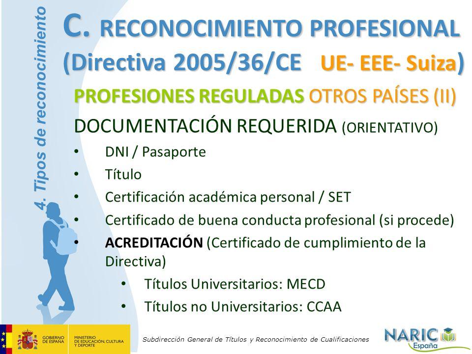Subdirección General de Títulos y Reconocimiento de Cualificaciones PROFESIONES REGULADAS OTROS PAÍSES (II) DOCUMENTACIÓN REQUERIDA (ORIENTATIVO) DNI