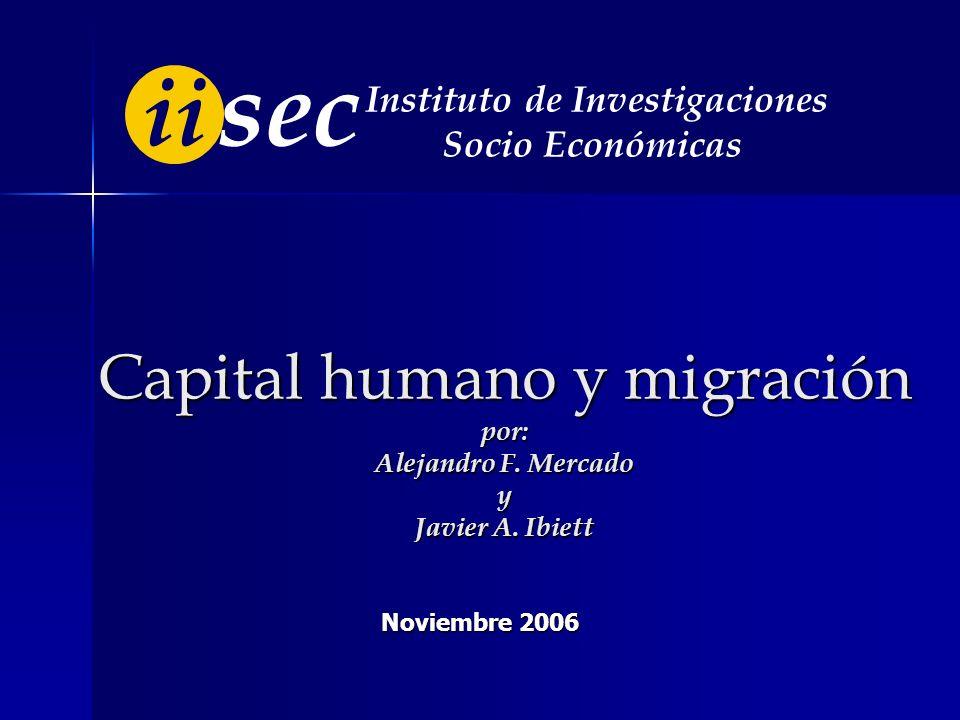 Capital humano y migración por: Alejandro F.Mercado y Javier A.