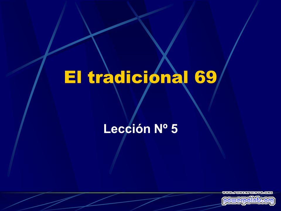 El tradicional 69 Lección Nº 5