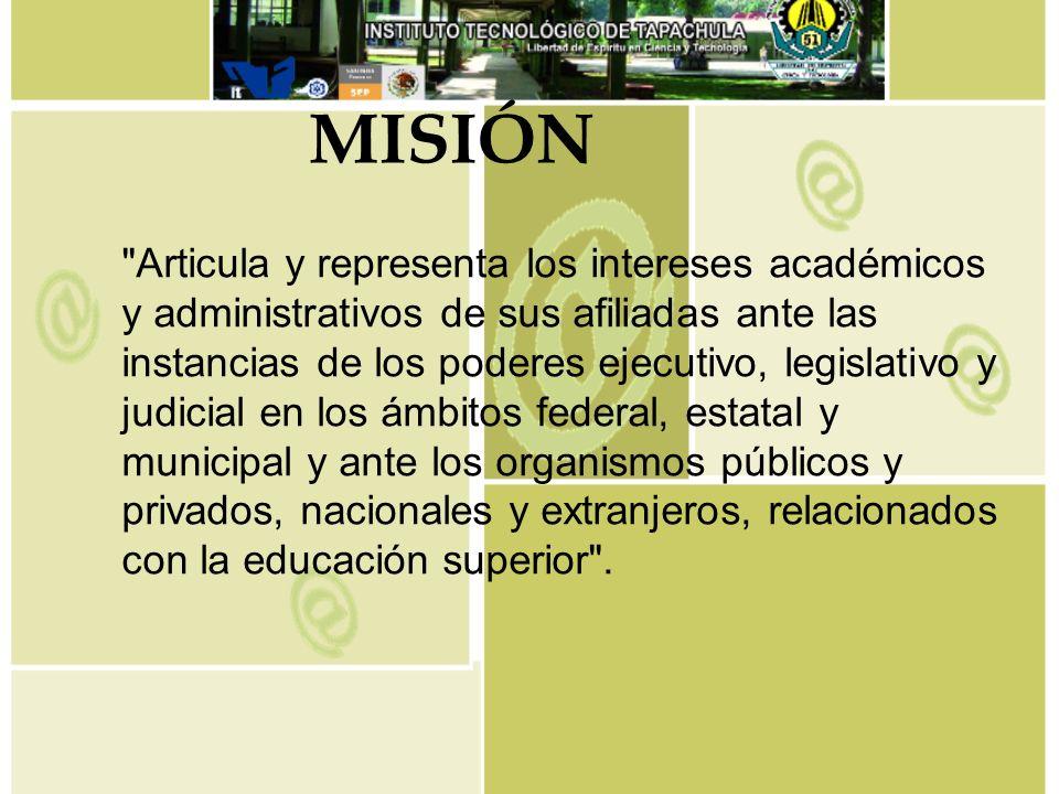 Es reconocida por la sociedad y sus instituciones como el organismo no gubernamental más representativo del sistema de educación superior del país.