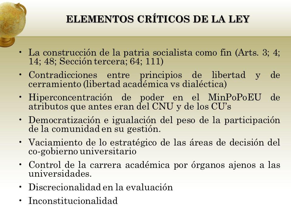 ELEMENTOS CRÍTICOS DE LA LEY La construcción de la patria socialista como fin (Arts.