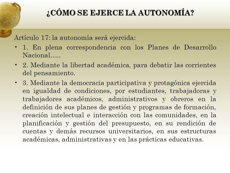 Artículo 17: la autonomía será ejercida: 1.