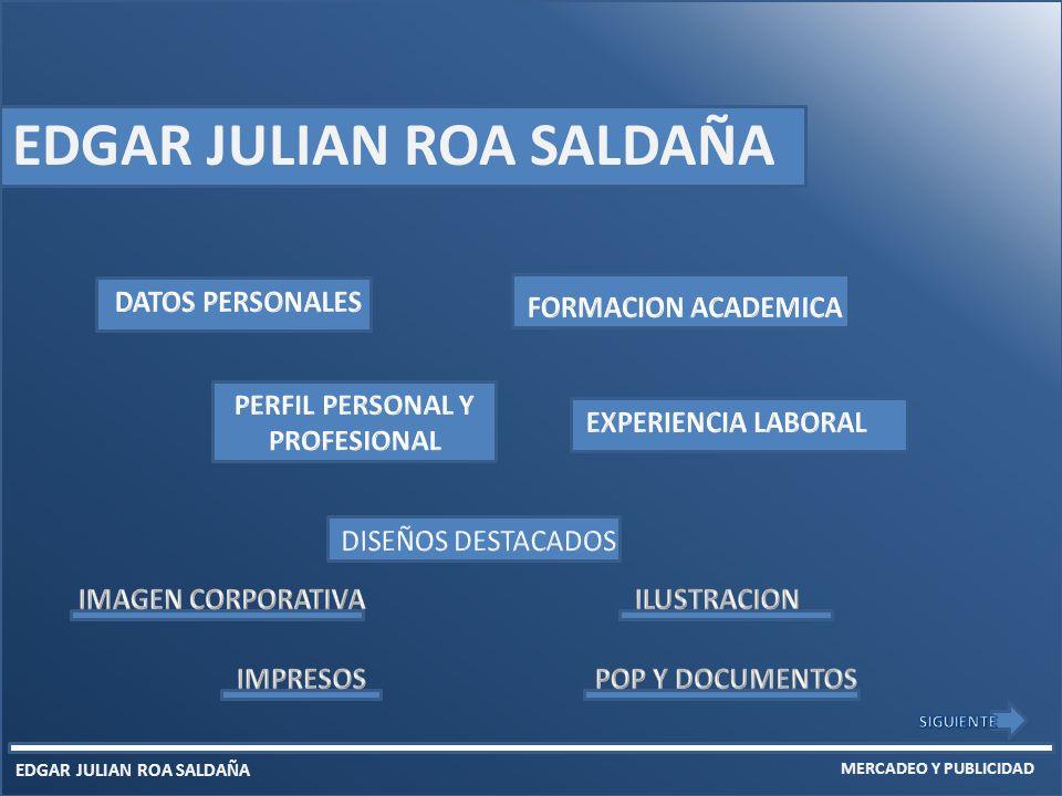 EDGAR JULIAN ROA SALDAÑA MERCADEO Y PUBLICIDAD EDGAR JULIAN ROA SALDAÑA