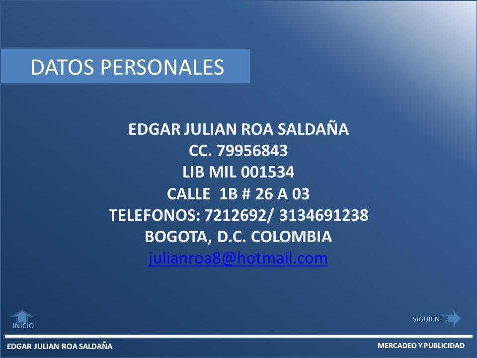 MERCADEO Y PUBLICIDAD EDGAR JULIAN ROA SALDAÑA CC.