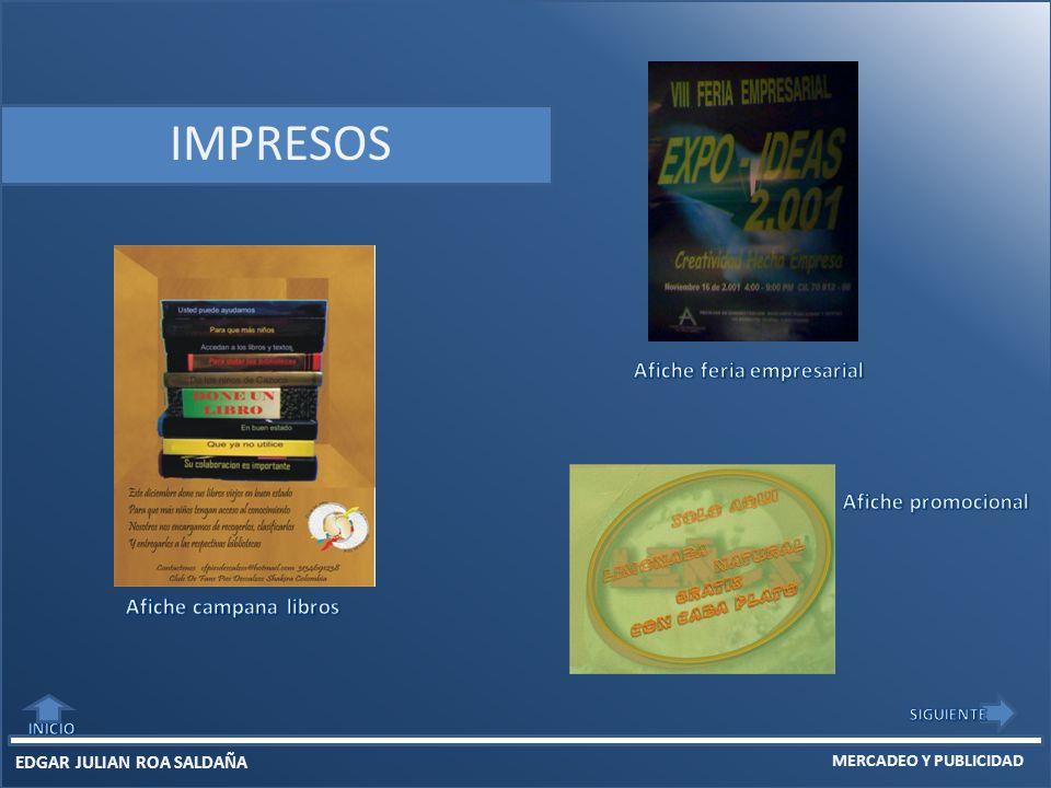 EDGAR JULIAN ROA SALDAÑA MERCADEO Y PUBLICIDAD IMPRESOS