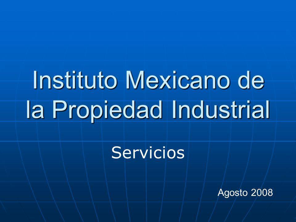 Instituto Mexicano de la Propiedad Industrial Servicios Agosto 2008
