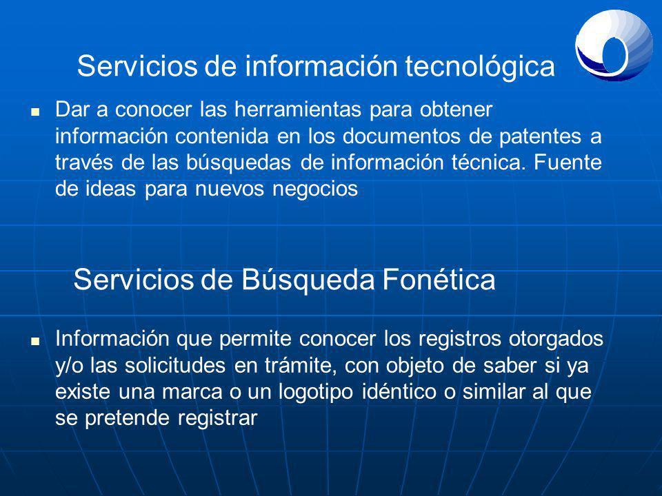 Servicios de información tecnológica Dar a conocer las herramientas para obtener información contenida en los documentos de patentes a través de las búsquedas de información técnica.