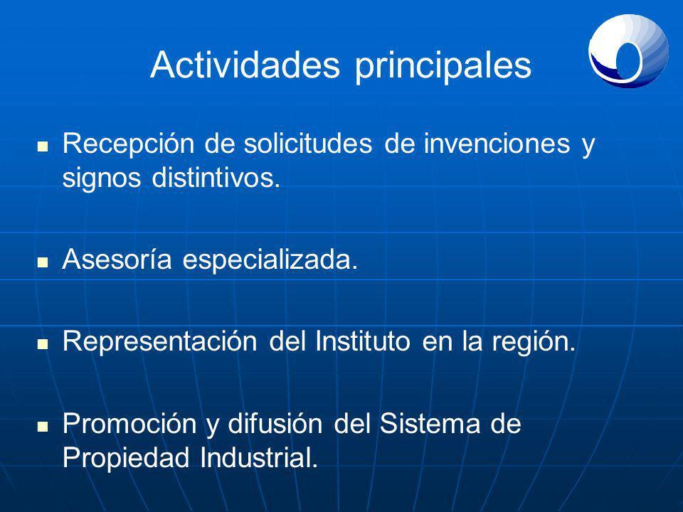 Actividades principales Recepción de solicitudes de invenciones y signos distintivos. Asesoría especializada. Representación del Instituto en la regió