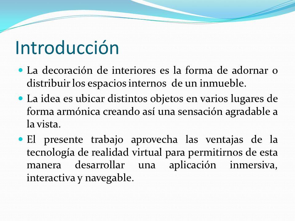 Introducción La decoración de interiores es la forma de adornar o distribuir los espacios internos de un inmueble. La idea es ubicar distintos objetos