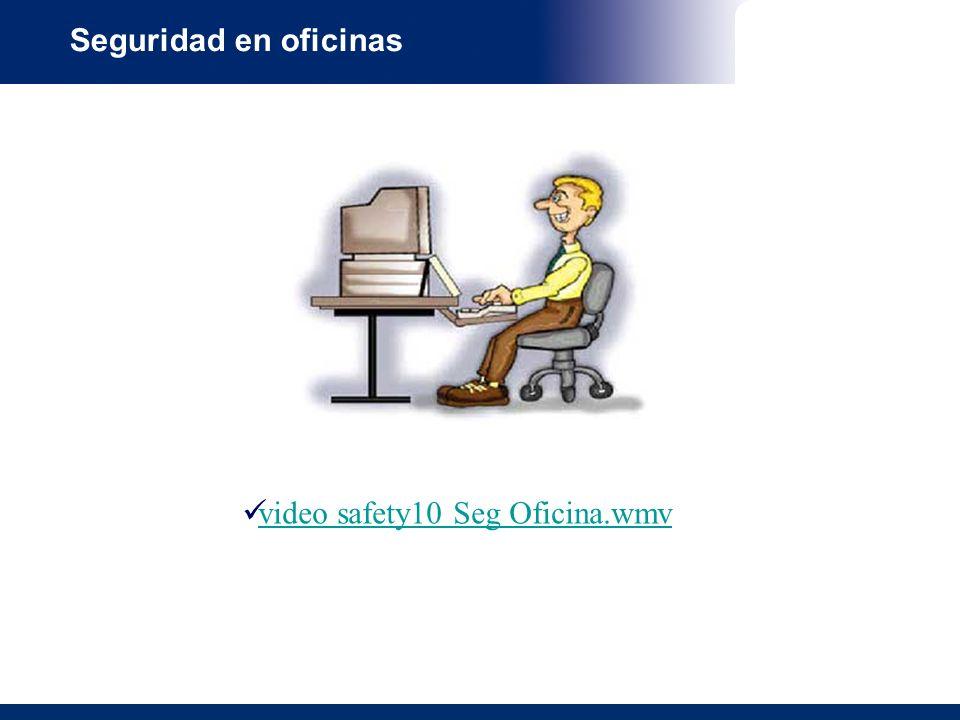 Seguridad en oficinas video safety10 Seg Oficina.wmv video safety10 Seg Oficina.wmv