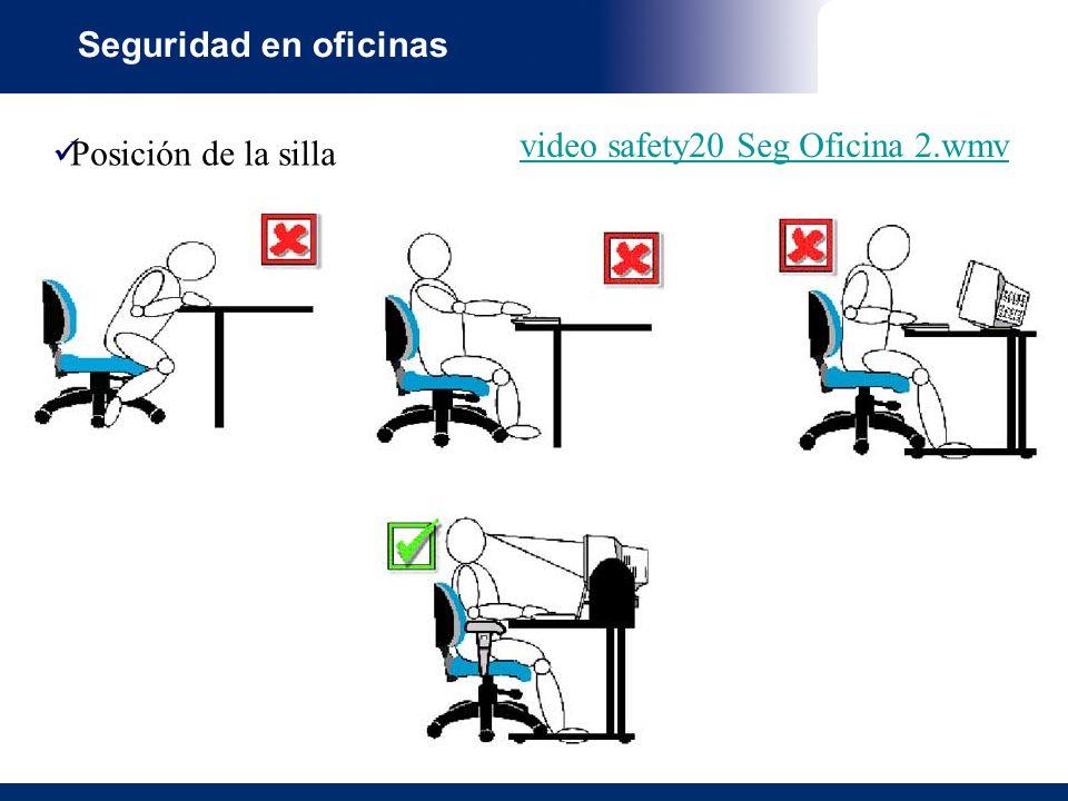 Seguridad en oficinas Posición de la silla video safety20 Seg Oficina 2.wmv