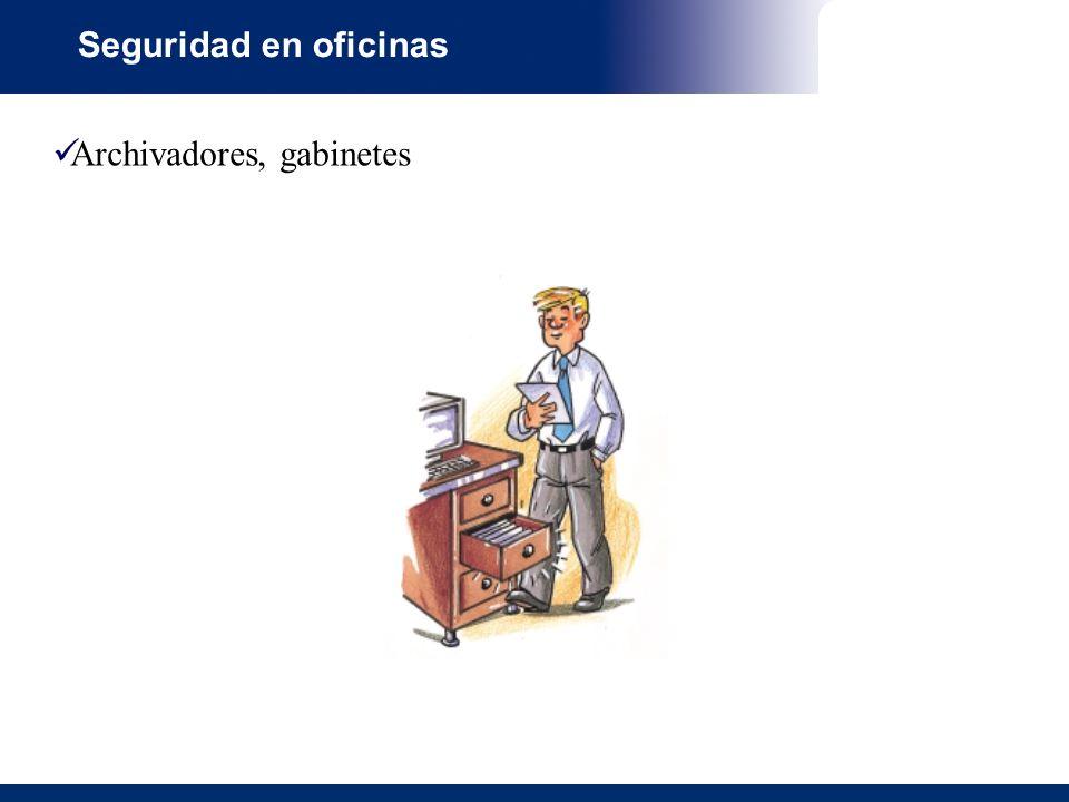 Seguridad en oficinas Archivadores, gabinetes
