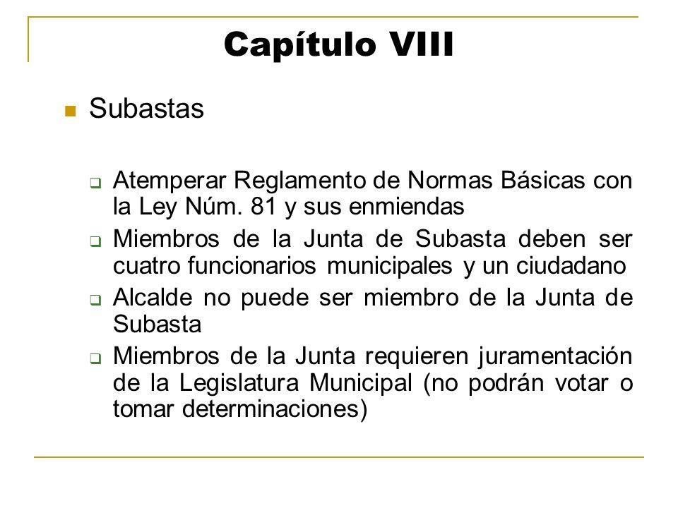 Capítulo VIII Subastas Atemperar Reglamento de Normas Básicas con la Ley Núm. 81 y sus enmiendas Miembros de la Junta de Subasta deben ser cuatro func