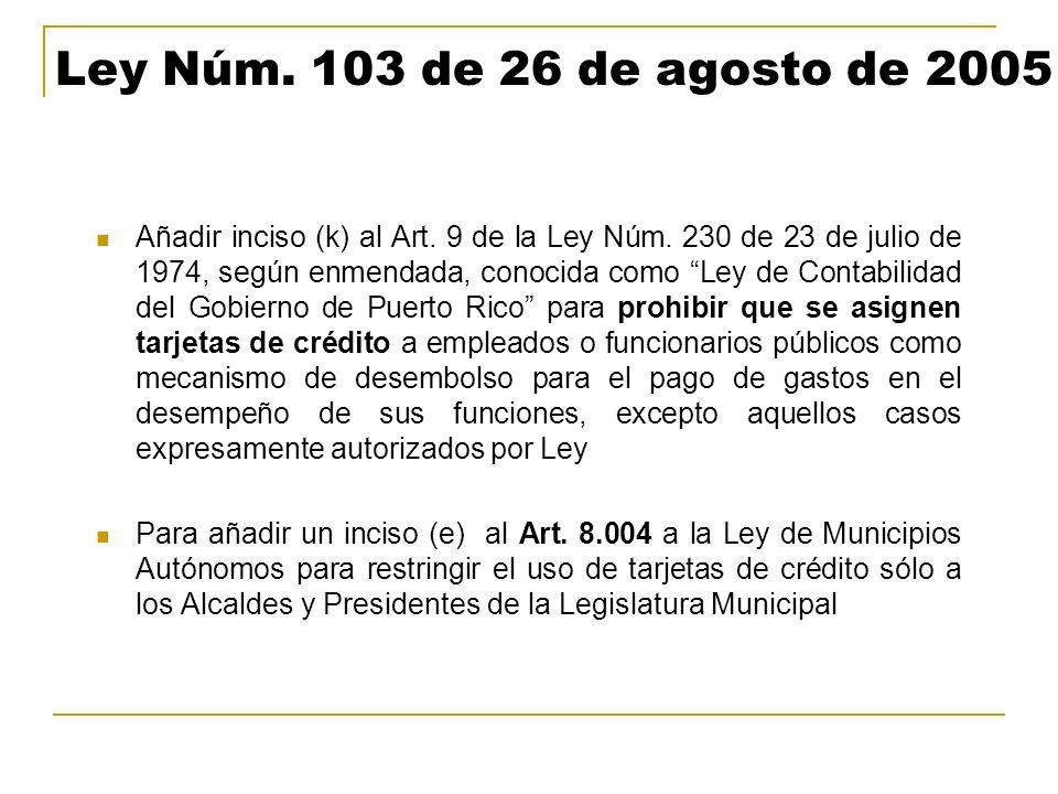 Ley Núm. 103 de 26 de agosto de 2005 Añadir inciso (k) al Art. 9 de la Ley Núm. 230 de 23 de julio de 1974, según enmendada, conocida como Ley de Cont