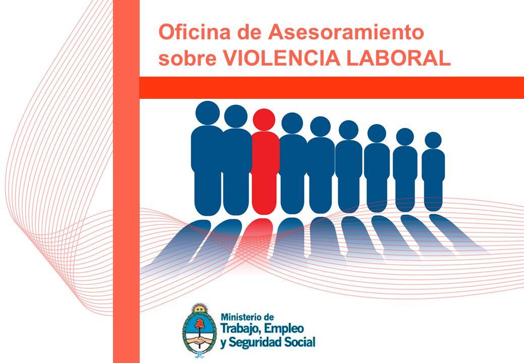 1 Oficina de Asesoramiento sobre VIOLENCIA LABORAL
