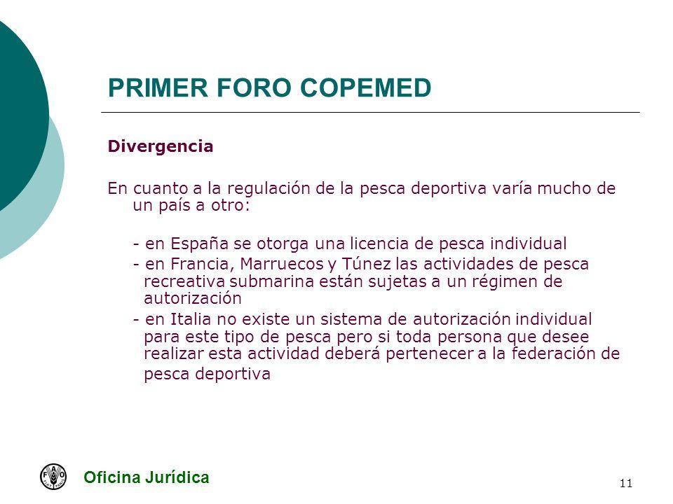 Oficina Jurídica 11 PRIMER FORO COPEMED Divergencia En cuanto a la regulación de la pesca deportiva varía mucho de un país a otro: - en España se otor