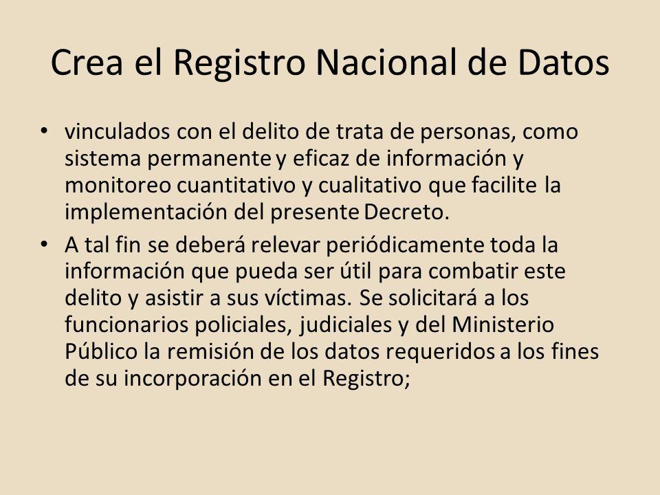 Crea el Registro Nacional de Datos vinculados con el delito de trata de personas, como sistema permanente y eficaz de información y monitoreo cuantita