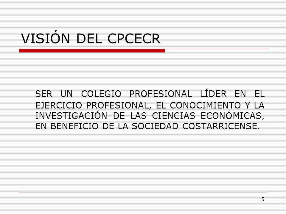 LEY Nº 7105 OBJETIVOS PROMOVER EL PROGRESO DE LAS CIENCIAS ECONÓMICAS EN EL EJERCICIO DE LA PROFESIÓN.