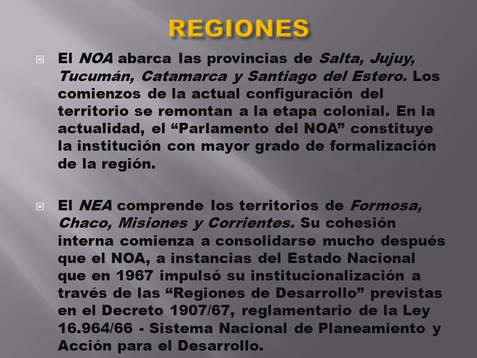 El NOA abarca las provincias de Salta, Jujuy, Tucumán, Catamarca y Santiago del Estero. Los comienzos de la actual configuración del territorio se rem