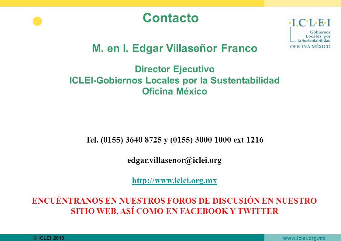 © ICLEI 2010 www.iclei.org.mx M. en I.