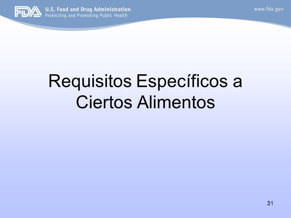 31 Requisitos Específicos a Ciertos Alimentos