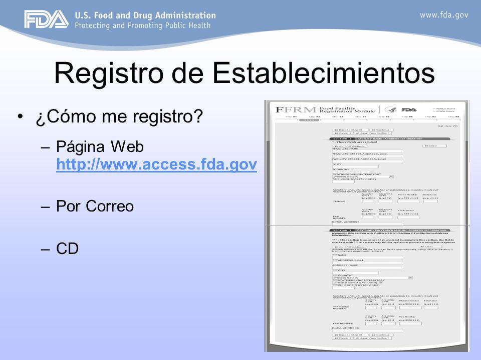 7 Registro de Establecimientos ¿Cómo me registro? –Página Web http://www.access.fda.gov http://www.access.fda.gov –Por Correo –CD