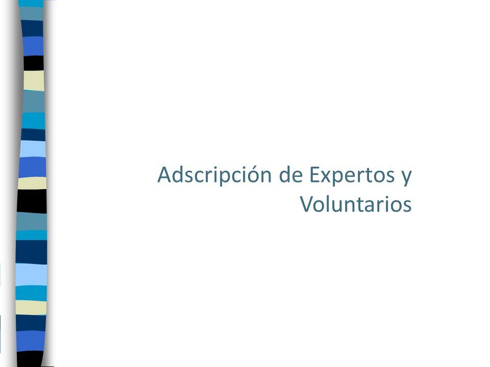 Adscripción de Expertos y Voluntarios