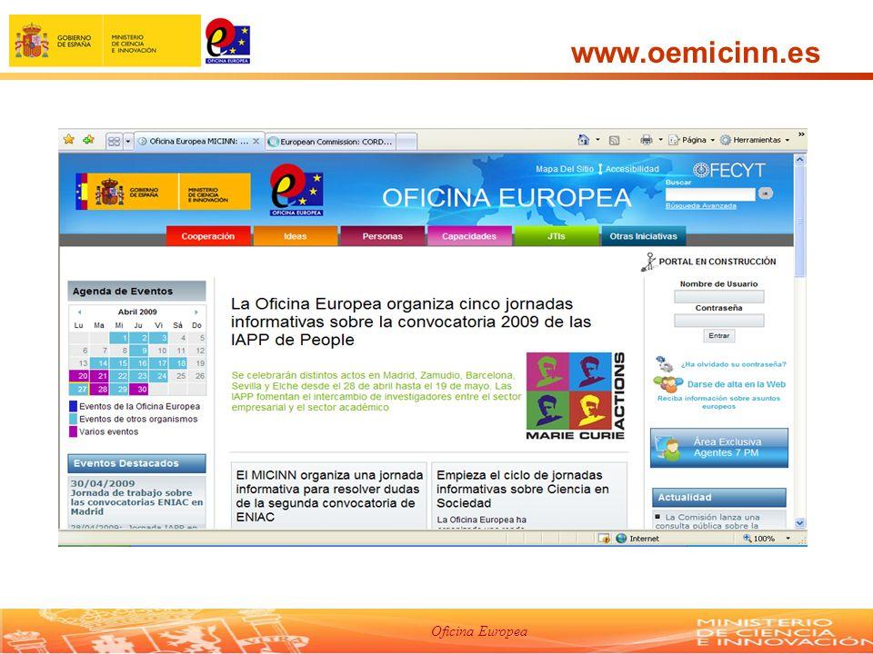 Oficina Europea Apoyo OEMICINN Programa IDEAS: ideas.7pm@micinn.esideas.7pm@micinn.es Programa PEOPLE: movilidad.7pm@micinn.es Teléfonos: 916037955 916037956 Contacto: David Sayago Ester Marqués